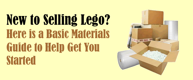 New to Selling Lego? Here is a Basic Materials Guide to Help Get You ...